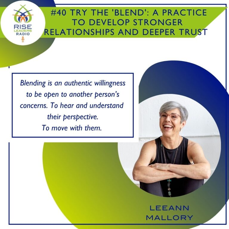 Try the 'blend' : A practice to build stronger relationships and deeper trust